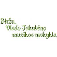 Biržų Vlado Jakubėno muzikos mokykla